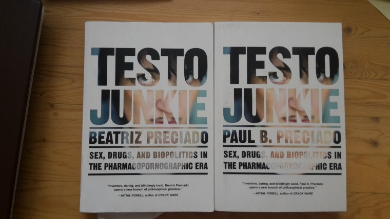 The cover of Testo Junkie by Beatriz Preciado and the cover of Testo Junkie by Paul B. Preciado. Photo: Michal B. Ron