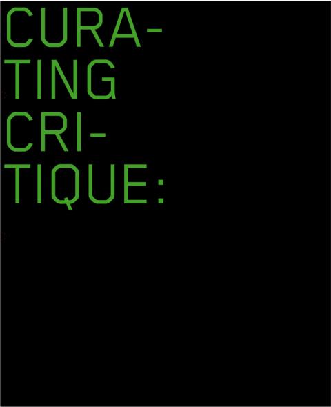כריכת הספר Curating Critique, Frankfurt am Main: Revolver, 2007 יצא מחדש כגליון 9 של כתב העת On-Curating, 2011